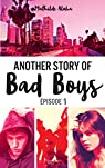 Another story of bad boys, tome 1 par Aloha