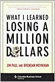 What I Learned Losing A Million Dollars