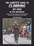 img - for The Complete Guide to Climbing (by Bike) in the Southeast book / textbook / text book