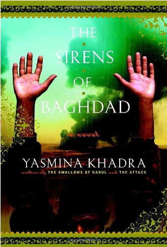 The Sirens of Baghdad: A Novel