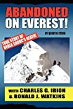 img - for Abandoned on Everest by Charles G. Irion (2009-11-16) book / textbook / text book