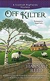 Off Kilter (A Scottish Highlands Mystery)