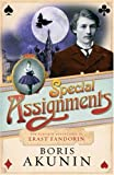 Special Assignments: The Further Adventures of Erast Fandorin (0297848224) by Boris Akunin