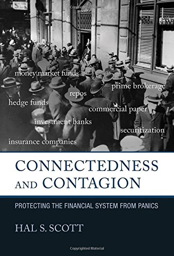 Connectedness and Contagion: Protecting the Financial System from Panics (MIT Press)