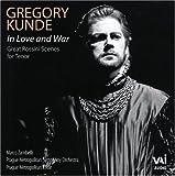 echange, troc  - Gregory Kunde ~ In Love & War (Great Rossini Tenor Arias)