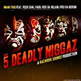 5 Deadly Niggaz (feat. Peedi Crakk, Vado, Reek Da Villian &amp; Fred The Godson) [Explicit]