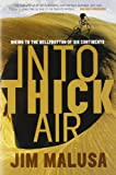 Search : Into Thick Air: Biking to the Bellybutton of Six Continents