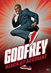 Godfrey: Black By Accident