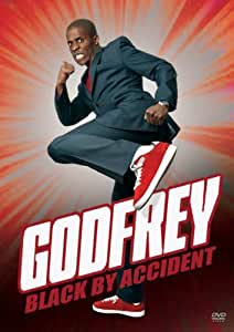 Godfrey: Black By Accident