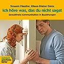 Ich höre was, das du nicht sagst Hörbuch von Susann Pásztor, Klaus-Dieter Gens Gesprochen von: Thomas Hollaender, Ulrike Hübschmann