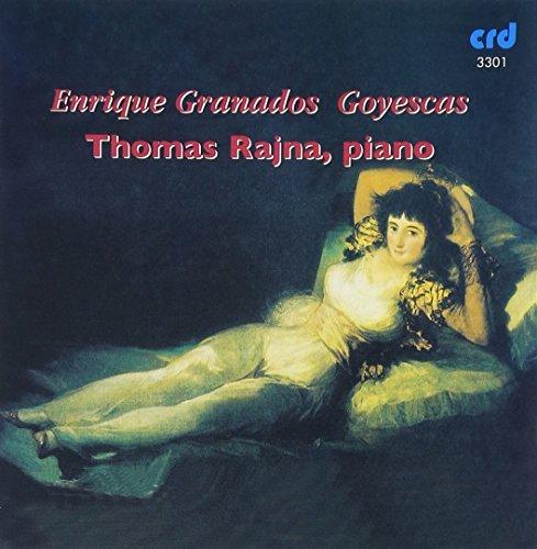 Goyescas by Thomas Rajna (2009-05-01)