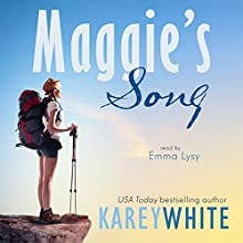 Maggie's Song Audiobook by Karey White Narrated by Emma Lysy