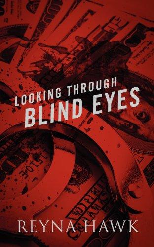 Book: Looking Through Blind Eyes by Reyna Hawk