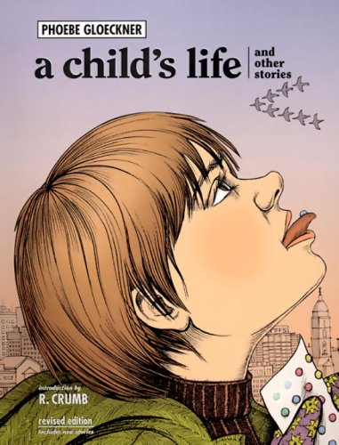 "Cover image of the graphic novel ""A Child's Life And Other Stories"" by Pheobe Gloeckner"