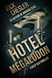 Hotel Megalodon: A Deep Sea Thriller