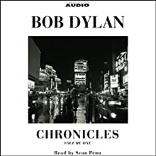 Chronicles: Volume One (       ABRIDGED) by Bob Dylan Narrated by Sean Penn