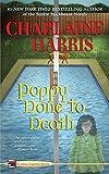 Poppy Done to Death (An Aurora Teagarden Mystery Book 8)