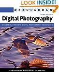 Real World Digital Photography (3rd E...