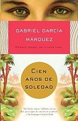 Cien anos de soledad (Vintage Espanol) (Spanish Edition)