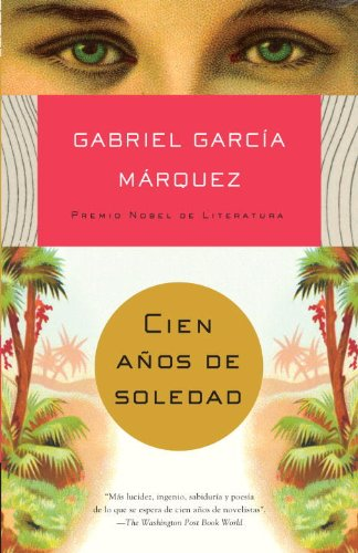 Cien anos de soledad (Vintage Espanol) (Spanish Edition)