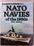 img - for NATO Navies of the 1980s - Warships Illustrated No. 3 book / textbook / text book