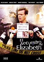 The Elizabeth Smart Story (Kidnapped: The Elizabeth Smart Story) [ NON-USA FORMAT, PAL, Reg.2 Import - Spain ]