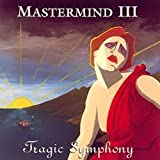 Volume Three - Tragic Symphony
