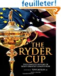 The Ryder Cup: The Complete History o...