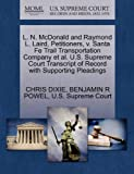 img - for L. N. McDonald and Raymond L. Laird, Petitioners, v. Santa Fe Trail Transportation Company et al. U.S. Supreme Court Transcript of Record with Supporting Pleadings book / textbook / text book