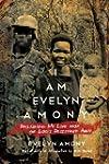 I Am Evelyn Amony: Reclaiming My Life...