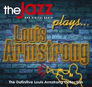 The Jazz Plays Louis Armstrong