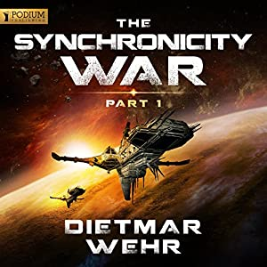 The Synchronicity War, Part 1 Audiobook