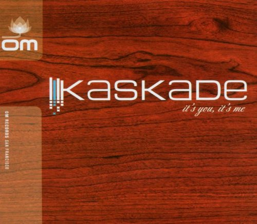 Kaskade - Its You, Its Me (Deluxe Editio2013 - Zortam Music