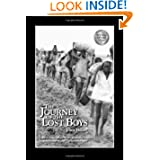 The Journey of the Lost Boys: A Story of Courage, Faith and the Sheer Determination to Survive by a Group of Young...