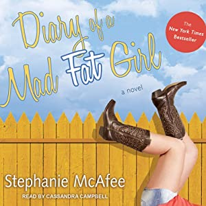 Diary of a Mad Fat Girl | [Stephanie McAfee]