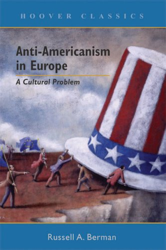 Anti-Americanism in Europe: A Cultural Problem