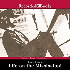 Life on the Mississippi Audiobook