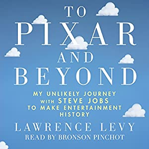 To Pixar and Beyond Hörbuch