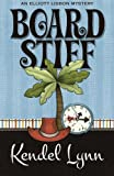 Board Stiff (An Elliott Lisbon Mystery) (Volume 1)