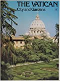 img - for The Vatican City and Gardens book / textbook / text book