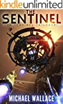 The Sentinel (The Sentinel Trilogy Bo...
