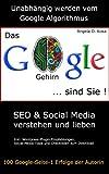 Das Google Gehirn sind Sie! - SEO & Social Media verstehen und lieben