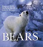 img - for Bears by Fertl, Dagmar, Reddy, Michelle, Stoops, Erik D. (2000) Hardcover book / textbook / text book