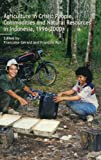 img - for Agriculture in Crisis: People, Commodities and Natural Resources in Indonesia 1996-2000 book / textbook / text book