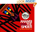 Anansi the Spider: A Tale from the As...