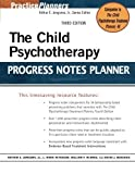 img - for The Child Psychotherapy Progress Notes Planner (PracticePlanners) by Jongsma Jr., Arthur E. Published by Wiley 3rd (third) edition (2007) Paperback book / textbook / text book