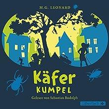 Käferkumpel Hörbuch von M. G. Leonard Gesprochen von: Sebastian Rudolph