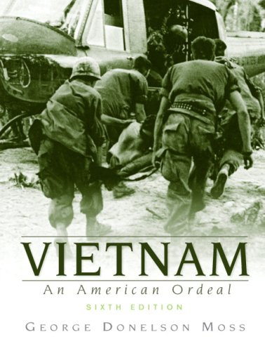 Vietnam: An American Ordeal (6th Edition)