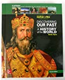 Discovering Our Past: A History of the World- Early Ages, Teacher Edition (0076594742) by Spielvogel, Jackson J.
