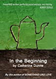 In the Beginning (English Edition)